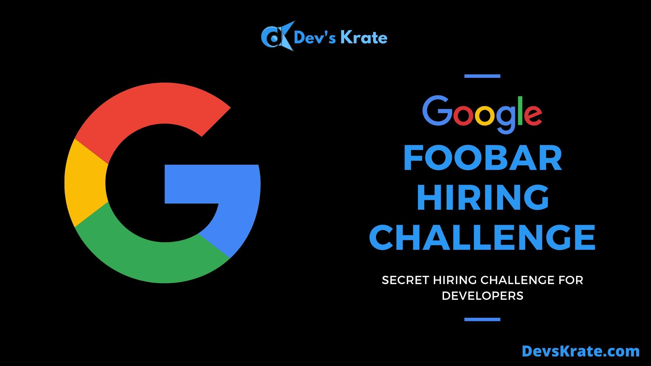 Google's FooBar - The Secret Hiring Challenge