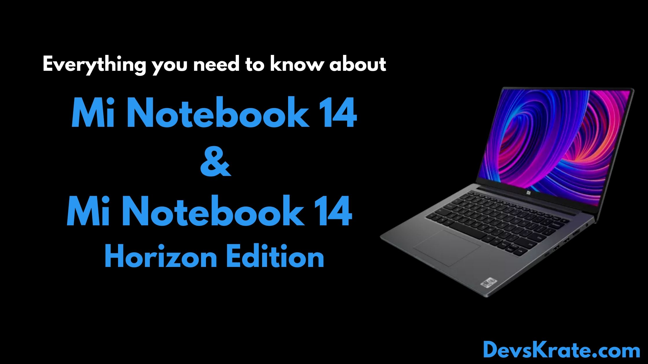 Mi Notebook 14, Mi Notebook Horizon Edition launched in India