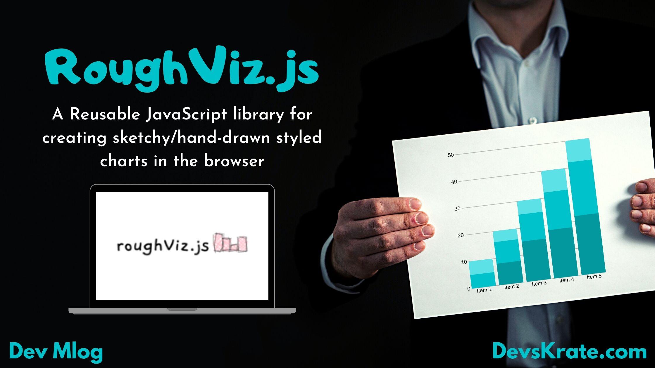 RoughViz.js - for creating sketchy/hand-drawn styled charts