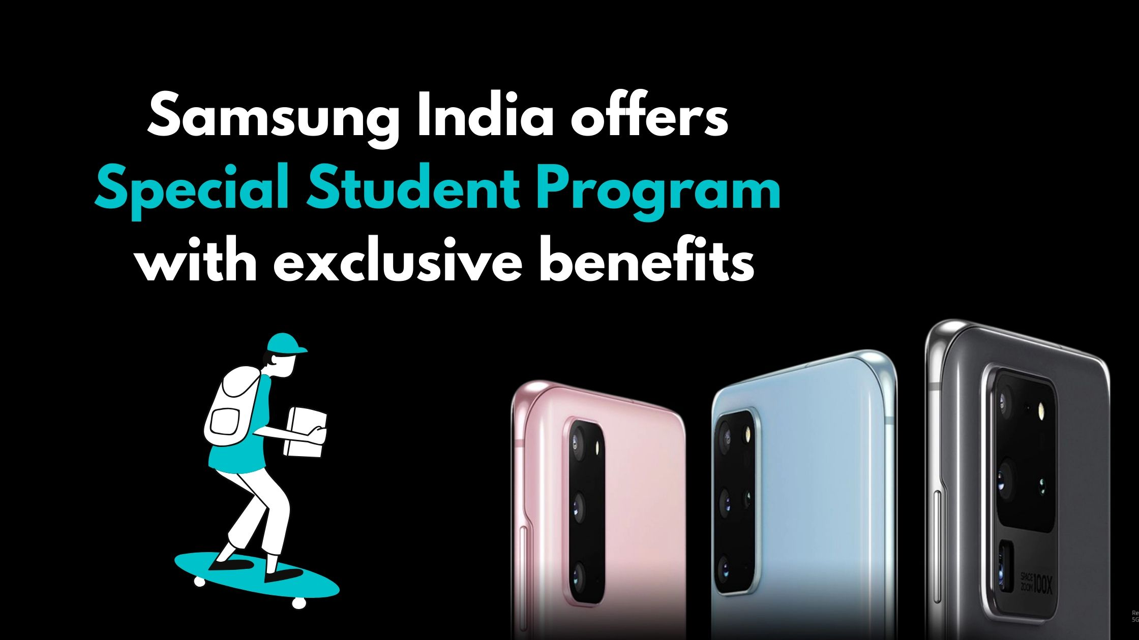 Get Exclusive Benefits on Student Program | Samsung India