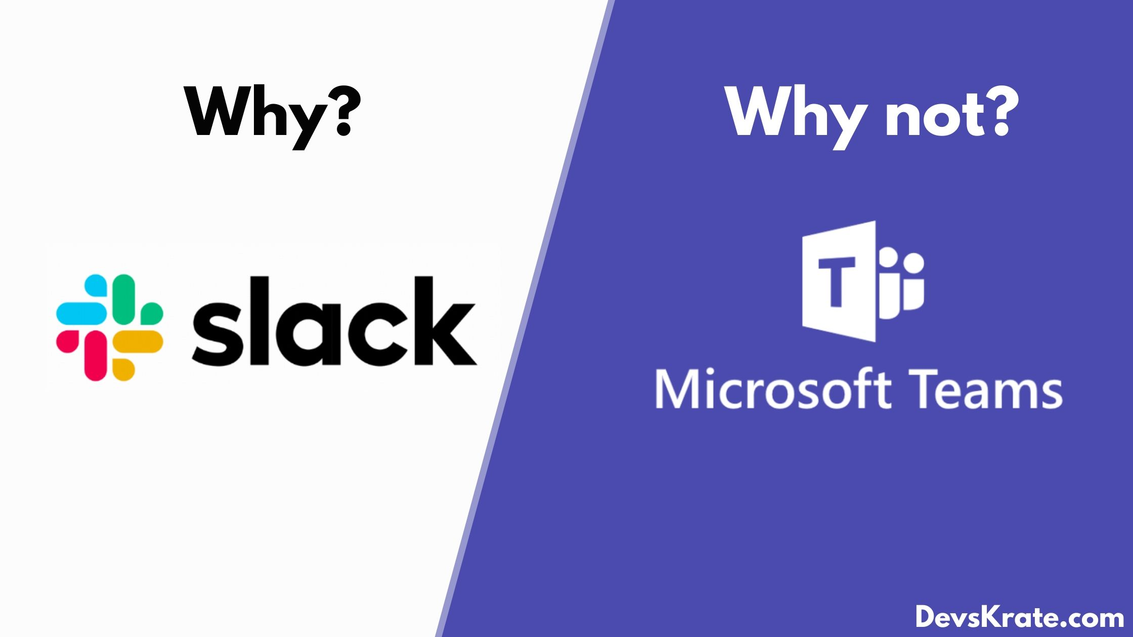 Microsoft Teams vs Slack:The Battle of collaborative work