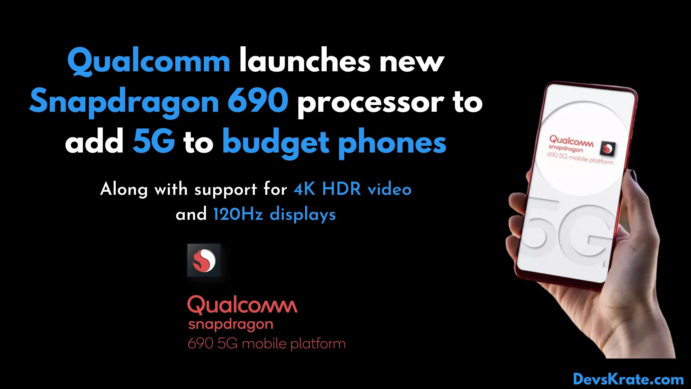 Qualcomm launches the Snapdragon 690
